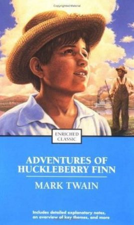 The Adventures Of Huckleberry Finn: Enriched Classic  by Mark Twain