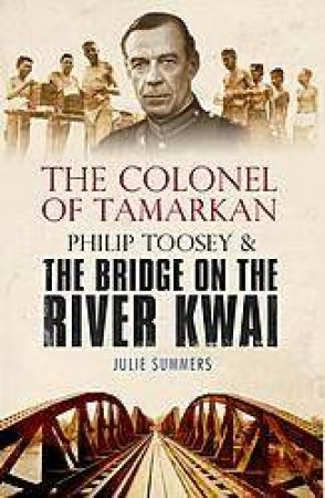 The Colonel Of Tamarkan by Julie Summers