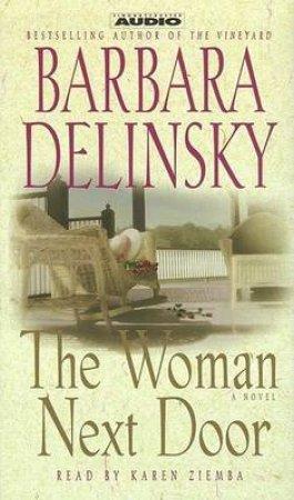 The Woman Next Door - Cassette by Barbara Delinsky