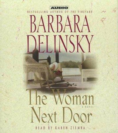 The Woman Next Door - CD by Barbara Delinsky