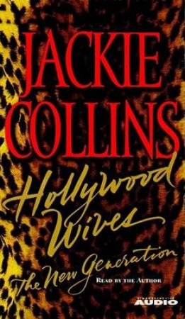 Hollywood Wives: The New Generation - Cassette by Jackie Collins