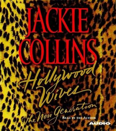 Hollywood Wives: The New Generation - CD by Jackie Collins