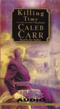Killing Time - Cassette by Caleb Carr