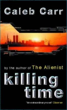 Killing Time - CD by Caleb Carr