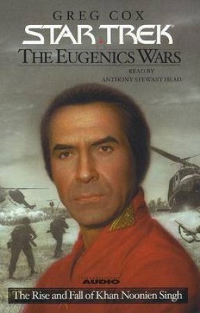 Star Trek: The Eugenics Wars: The Rise And Fall Khan Noonien Singh Volume 1 - Cassette by Greg Cox
