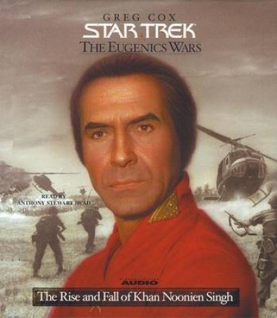 Star Trek: The Eugenics Wars: The Rise And Fall Khan Noonien Singh Volume 1 - CD by Greg Cox