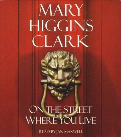 On The Street Where You Live - CD by Mary Higgins Clark