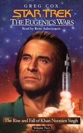 Star Trek: The Eugenics Wars: The Rise And Fall Khan Noonien Singh Volume 2 - Cassette by Greg Cox