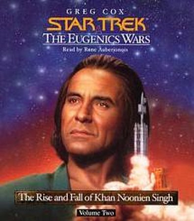 Star Trek: The Eugenics Wars: The Rise And Fall Khan Noonien Singh Volume 2 - CD by Greg Cox