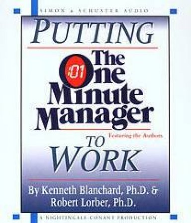 Putting The One Minute Manager To Work - CD