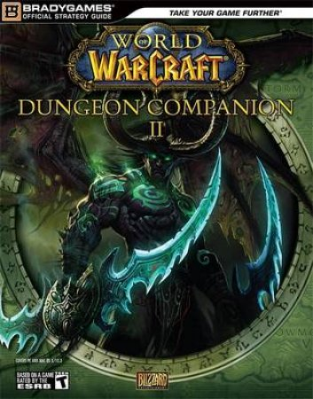 World Of WarCraft Dungeon Companion 2 by BradyGames
