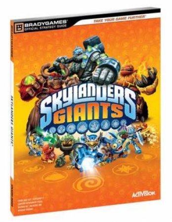 Skylanders: Giants: Strategy Guide by Various