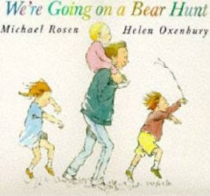 We're Going On Bear Hunt Big Book
