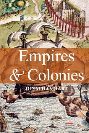 Empires & Colonies by Jonathan Hart
