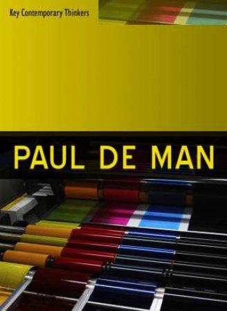 Paul De Man by Nigel Mapp