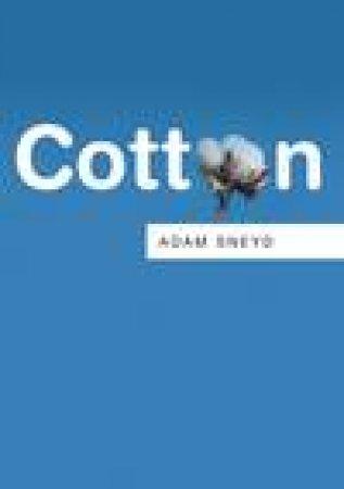 Cotton by Adam Sneyd