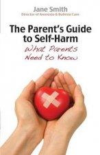 The Parents Guide to Self Harm