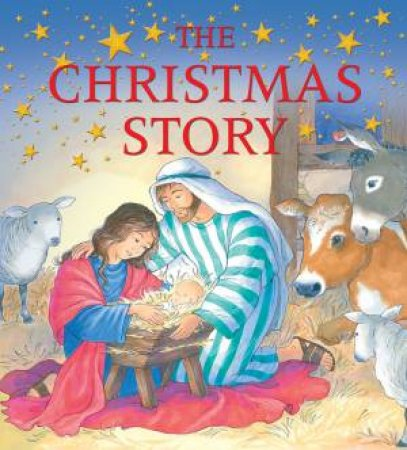 The Christmas Story by Sophie Piper & Annabel Spenceley