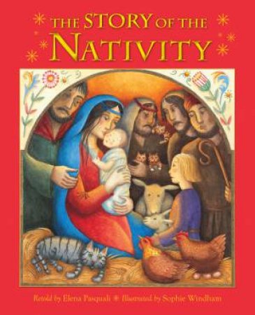 The Story of the Nativity by Various