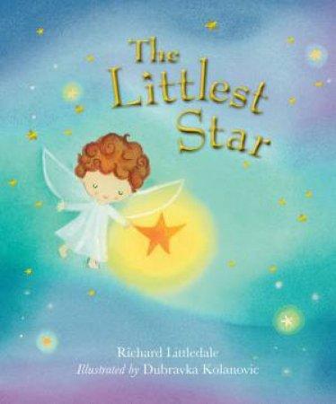 The Littlest Star by Dubravka Kolanovic & Richard Littledale
