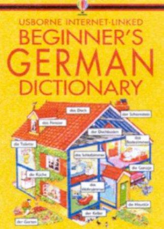Usborne Internet-Linked Beginner's German Dictionary by Various