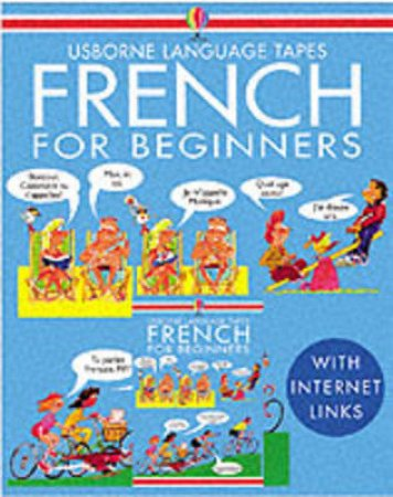 French For Beginners Tape Pack by A Wilkes