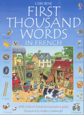 The Usborne First Thousand Words In French by Unknown