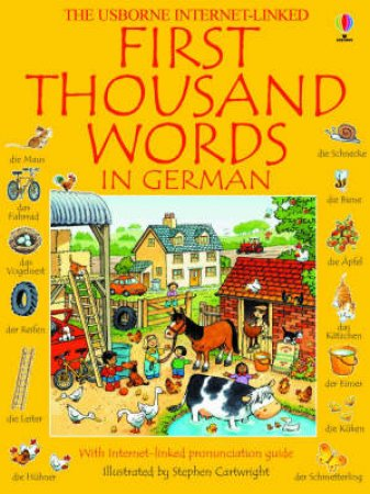 The Usborne First Thousand Words In German by Heather Amery & Stephen Cartwright
