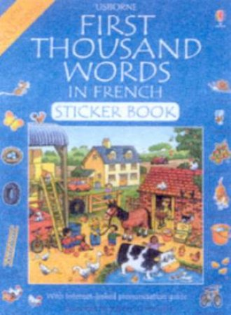 First Thousand Words In French Sticker Book by Stephen Cartwright