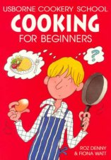 Usborne Cookery School Cooking For Beginners