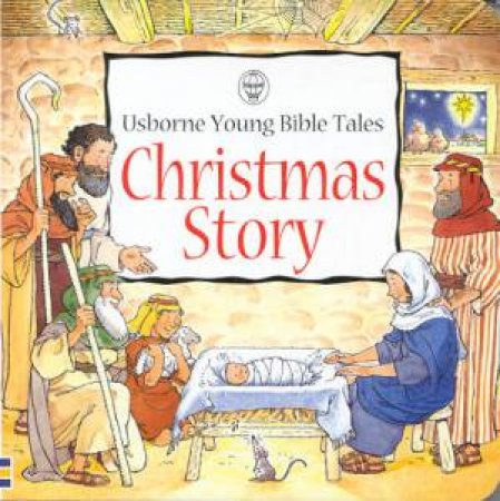 Young Bible Tales: Christmas Story by Heather Amery