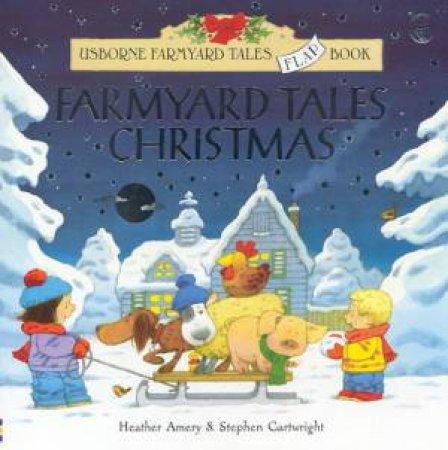 Usborne Farmyard Tales Flap Book: Farmyard Tales Christmas by Heather Amery