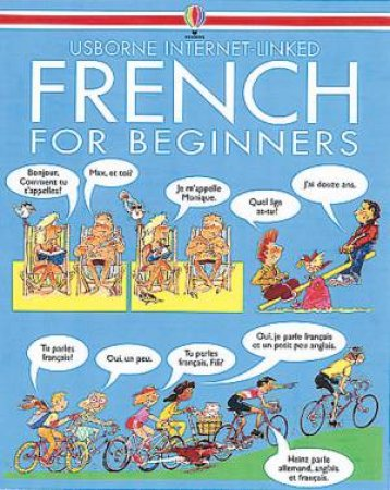 Usborne Internet-Linked: French For Beginners - Book & CD by Various