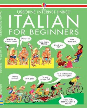 Usborne Internet-Linked: Italian For Beginners - Book & CD by Various