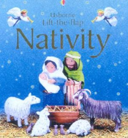 Usborne Lift-The-Flap Nativity by E Brooks & J Litchfield