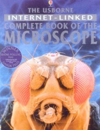 The Usborne Internet-Linked Complete Book Of The Microscope by Various