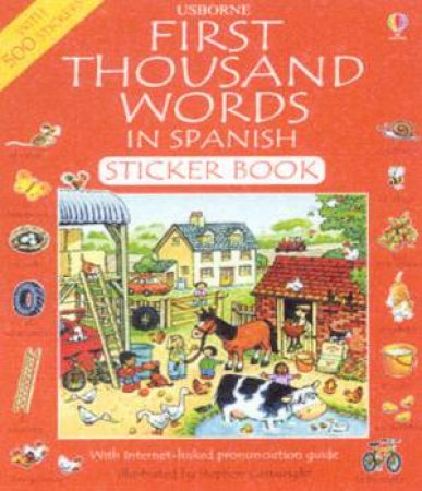First Thousand Words In Spanish Sticker Book by Stephen Cartwright