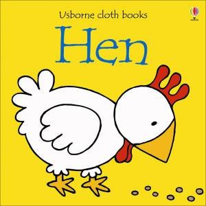 Usborne Cloth Books: Hen by Various