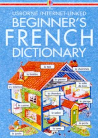 Usborne Internet-Linked Beginner's French Dictionary - Book & CD by Various