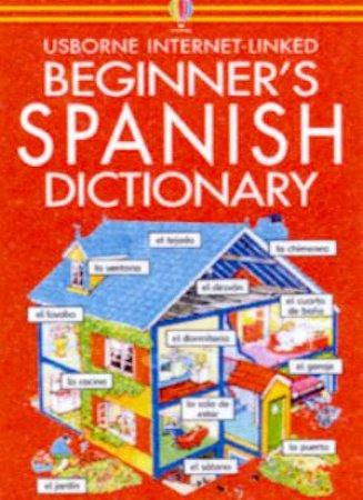 Usborne Internet-Linked Beginner's Spanish Dictionary - Book & CD by Various