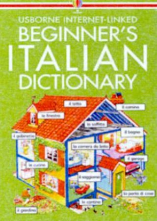 Usborne Internet-Linked Beginner's Italian Dictionary - Book & CD by Various
