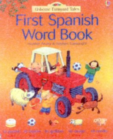 Usborne Farmyard Tales: First Spanish Word Book by Various