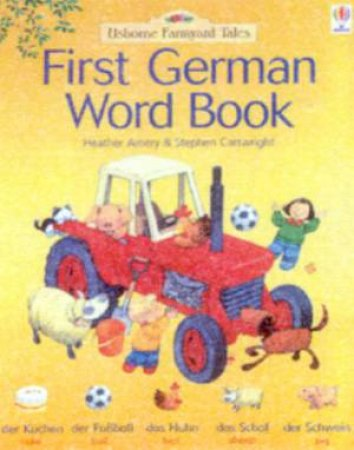 Usborne Farmyard Tales: First German Word Book by Various