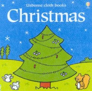 Usborne Cloth Books: Christmas by Fiona Watt