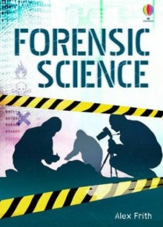 Forensic Science by Alex Frith