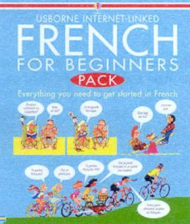 Usborne Internet-Linked French For Beginners Pack by Various
