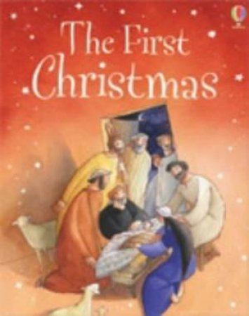 The First Christmas by Heather Amery