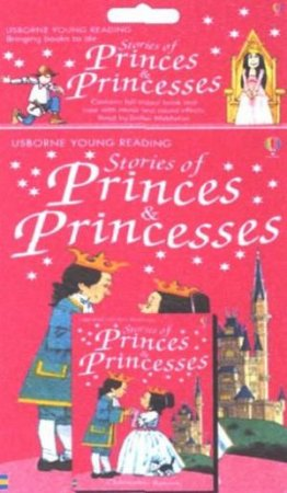 Usborne Young Reading: Stories Of Princes & Princesses - Book & Tape by Lawson  Christopher