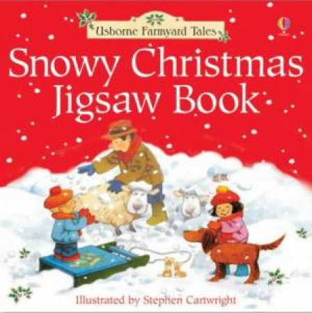 Usborne Farmyard Tales: Snowy Christmas Jigsaw Book by Heather Amery