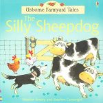 Usborne Farmyard Tales The Silly Sheepdog